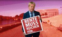 Man hält rotes Schild mit großer weißer Schrift: Rente muss reichen für ...