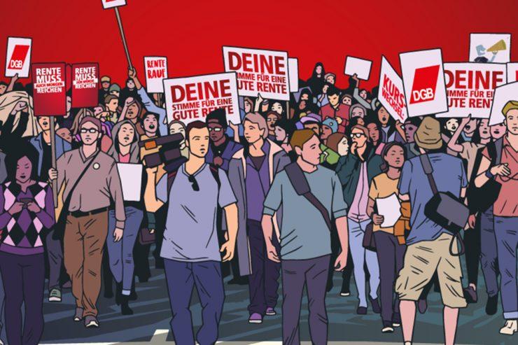 """Zeichnung eines Demonstrationszugs; die Menschen tragen Demo-Schilder mit dem DGB-Logo oder den Texten """"Deine Stimme für eine gute Rente"""", beziehungsweise """"Rente muss reichen"""""""
