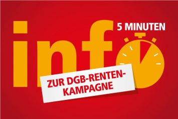 Grafik zum Beitrah DGB Rentenkampagne 5 Minuten Info